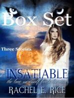 Insatiable Box Set