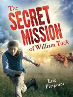 The Secret Mission of William Tuck