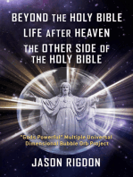 Beyond the Holy Bible Life After Heaven the Other Side of the Holy Bible