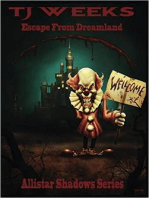 Escape From Dreamland