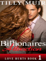 Billionaires Attraction (Love Hurts, #1)