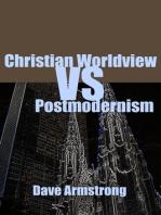 Christian Worldview Vs. Postmodernism