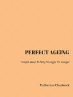 Perfect Ageing