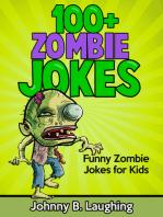 100+ Zombie Jokes