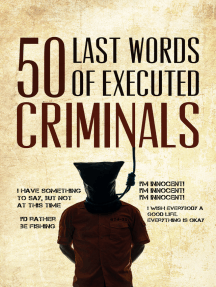 50 Last Words of Executed Criminals