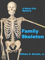 Family Skeleton Rainy City Mystery #2)