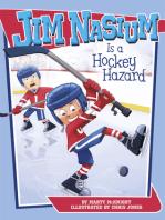 Jim Nasium Is a Hockey Hazard