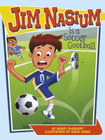 Jim Nasium Is a Soccer Goofball