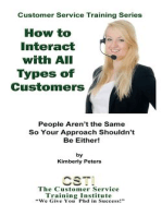 How to Interact with All Kinds of Customers (Customer Service Training Series, #6)
