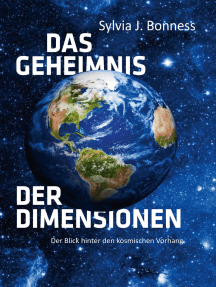 Das Geheimnis der Dimensionen: Der Blick hinter den kosmischen Vorhang