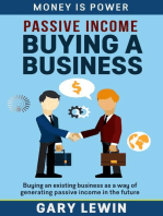 Passive Income : Buying a Business: MONEY IS POWER, #2