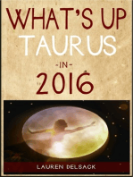 What's Up Taurus in 2016