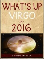 What's Up Virgo in 2016