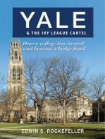 Yale & The Ivy League Cartel