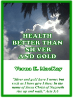 Health Better Than Silver And Gold