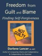 Freedom from Guilt and Blame