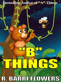 """""""B"""" Things (A Children's Picture Book)"""