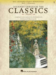 Journey Through the Classics: Book 1 Elementary: Hal Leonard Piano Repertoire