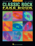 Classic Rock Fake Book - 2nd Edition: Over 250 Great Songs of the Rock Era