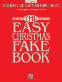 The Easy Christmas Fake Book (Songbook): 100 Songs in the Key of C