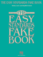 The Easy Standards Fake Book: 100 Songs in the Key of C