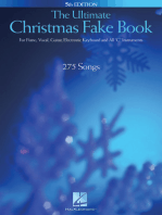 "The Ultimate Christmas Fake Book: for Piano, Vocal, Guitar, Electronic Keyboard & All ""C"" Instruments: for Piano, Vocal, Guitar, Electronic Keyboard & All C Instruments"