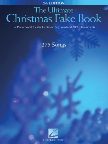 """The Ultimate Christmas Fake Book: for Piano, Vocal, Guitar, Electronic Keyboard & All """"C"""" Instruments: for Piano, Vocal, Guitar, Electronic Keyboard & All """"C"""" Instruments"""
