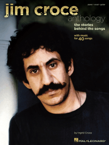 Jim Croce Anthology: The Stories Behind the Songs