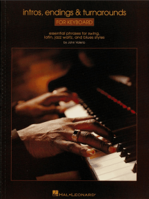 Intros, Endings & Turnarounds for Keyboard: Essential Phrases for Swing, Latin, Jazz Waltz, and Blues Styles