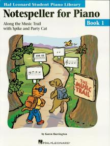 Notespeller for Piano - Book 1: Hal Leonard Student Piano Library