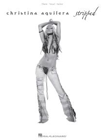Christina Aguilera - Stripped (Songbook)
