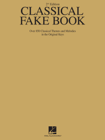 Classical Fake Book - 2nd Edition: Over 850 Classical Themes and Melodies in the Original Keys