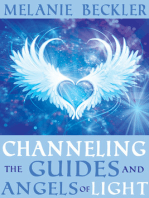 Channeling the Guides and Angels of the Light