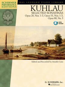 Kuhlau - Selected Sonatinas: Op. 20, Nos. 1-3, Op. 55, Nos. 1-3, Op. 88, No. 3