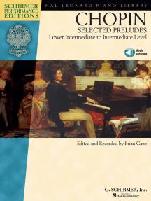 Chopin - Selected Preludes: Lower Intermediate to Intermediate Level