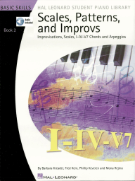 Scales, Patterns and Improvs - Book 2: Improvisations, Scales, I-IV-V7 Chords and Arpeggios