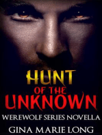 Hunt of the Unknown, Novella (Werewolf Series, #4)