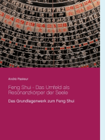 Feng Shui - Das Umfeld als Resonanzkörper der Seele