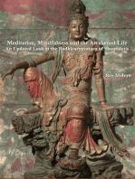 Meditation, Mindfulness and the Awakened Life
