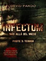 INFECTUM (Parte III