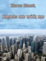 Angels are with me