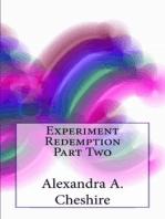 Experiment Redemption Part Two