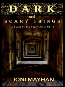 Dark and Scary Things: A Guideline to the Paranormal World