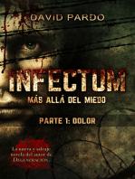 INFECTUM (Parte I