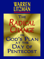 The Radical Change in God's Plan At the Day of Pentecost
