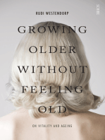 Growing Older Without Feeling Old