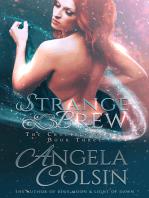 Strange Brew (The Crucible Series Book 3)