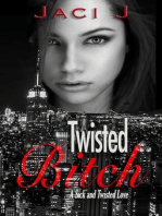 Twisted Bitch (Sick and Twisted Love, #2)