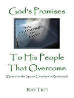God's Promises to His People That Overcome (Based on the Seven Churches of Revelation)