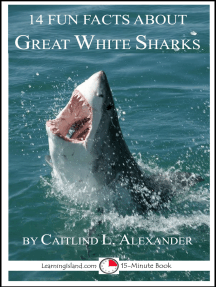 14 Fun Facts About Great White Sharks: A 15-Minute Book